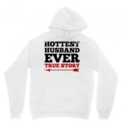 Hottest Husband Ever True Story Couples (black) Unisex Hoodie