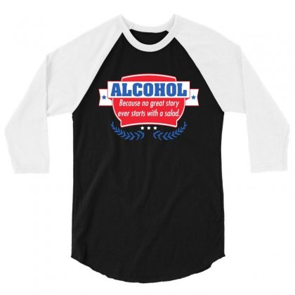 Alcohol 3/4 Sleeve Shirt Designed By Meganphoebe
