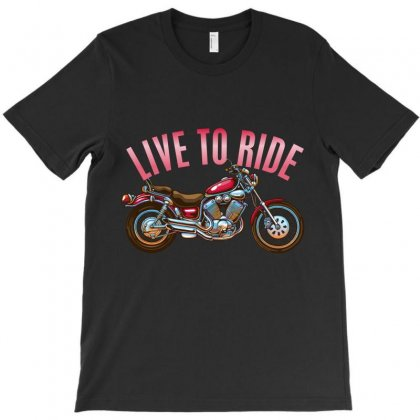 Live To Ride T-shirt Designed By Wizarts