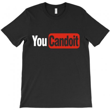 You Can Do It (white) T-shirt Designed By Citron