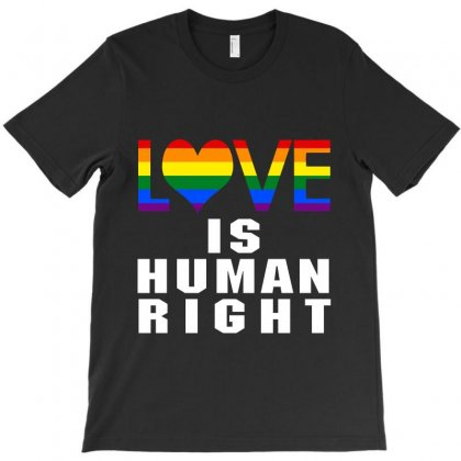 Love Is Human Right T-shirt Designed By New Spirit