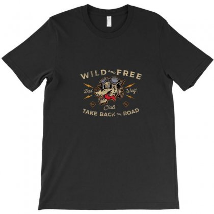 Wild Free T-shirt Designed By Disgus_thing