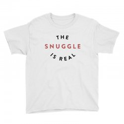 the snuggle is real Youth Tee | Artistshot