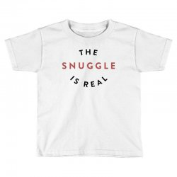 the snuggle is real Toddler T-shirt | Artistshot