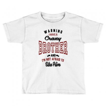 Brother Toddler T-shirt Designed By Chris Ceconello