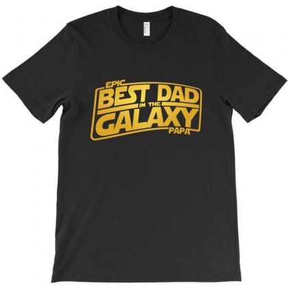Best Dad In The Galaxy T-shirt Designed By Meganphoebe