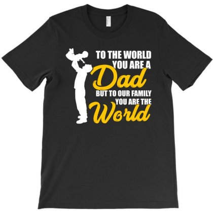 To Our Family You Are The World T Shirt T-shirt Designed By Hung