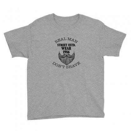 Real Man Don't Shave Youth Tee Designed By Hasret