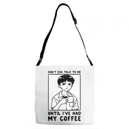 Don't Eva Talk To Me Until I've Had My Coffee Adjustable Strap Totes Designed By Pinkanzee