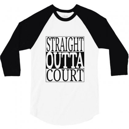 Straight Outta Court 3/4 Sleeve Shirt Designed By Ande Ande Lumut