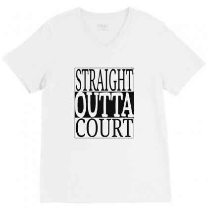 Straight Outta Court V-neck Tee Designed By Ande Ande Lumut