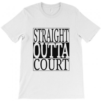 Straight Outta Court T-shirt Designed By Ande Ande Lumut