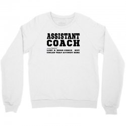 funny assistant coach   for white Crewneck Sweatshirt | Artistshot