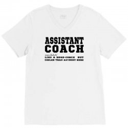 funny assistant coach   for white V-Neck Tee | Artistshot