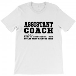 funny assistant coach   for white T-Shirt | Artistshot