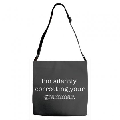 I'm Silently Correcting Your Grammar   White Adjustable Strap Totes Designed By Pinkanzee