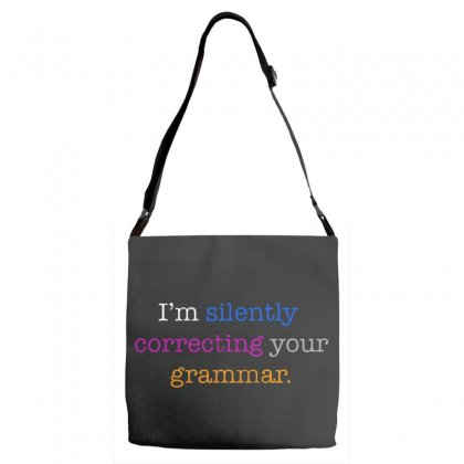 I'm Silently Correcting Your Grammar Adjustable Strap Totes Designed By Pinkanzee