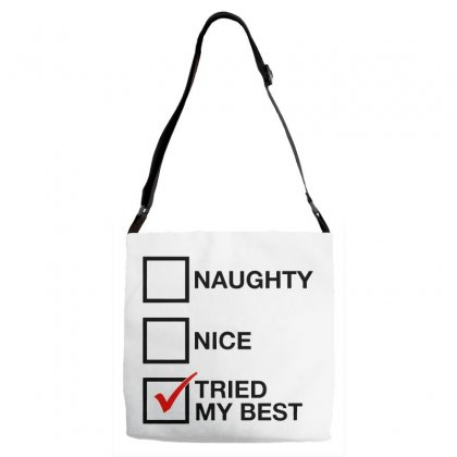 Naughty List   Nice List   Tried My Best Adjustable Strap Totes Designed By Pinkanzee