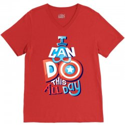 I Can Do This All Day V-Neck Tee | Artistshot