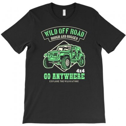 Wild Off Road Rough And Rugged T-shirt Designed By Aheupote