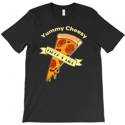 Yummy Cheesy Slice Of Pizza For Life T-shirt Designed By Aheupote