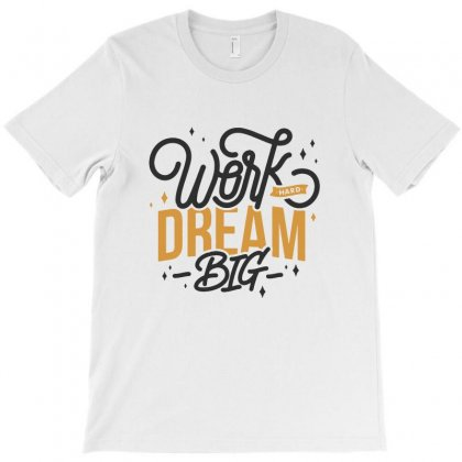 Dream Big T-shirt Designed By Sarahzoepicture