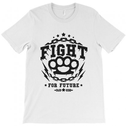 Fight For Future T-shirt Designed By Sarahzoepicture