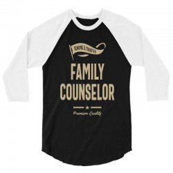 Family Counselor 3/4 Sleeve Shirt | Artistshot