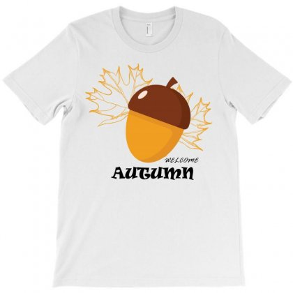 Welcome Autumn T-shirt Designed By Bettercallsaul