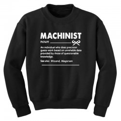 machinist definition noun Youth Sweatshirt | Artistshot