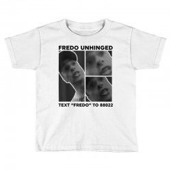 fredo unhinged Toddler T-shirt | Artistshot