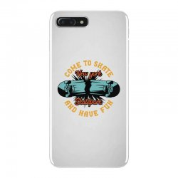 come to skate iPhone 7 Plus Case | Artistshot