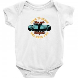 come to skate Baby Bodysuit | Artistshot