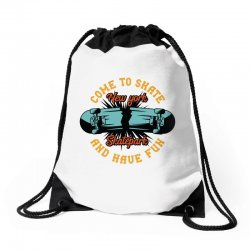 come to skate Drawstring Bags | Artistshot