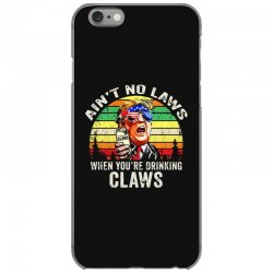 vintage ain't no laws when youre drinking claws iPhone 6/6s Case | Artistshot