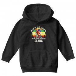 vintage ain't no laws when youre drinking claws Youth Hoodie | Artistshot