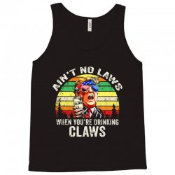 vintage ain't no laws when youre drinking claws Tank Top | Artistshot