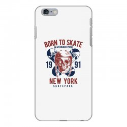 born to skate iPhone 6 Plus/6s Plus Case | Artistshot