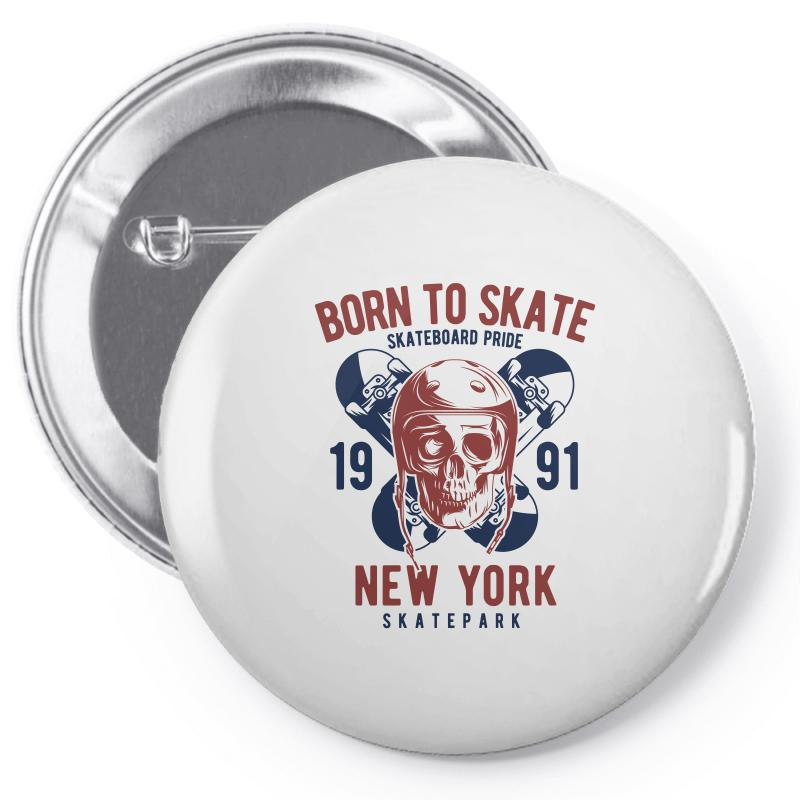 Born To Skate Pin-back Button | Artistshot