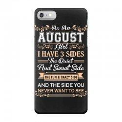 as an august girl i have three sides iPhone 7 Case | Artistshot