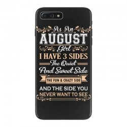 as an august girl i have three sides iPhone 7 Plus Case | Artistshot