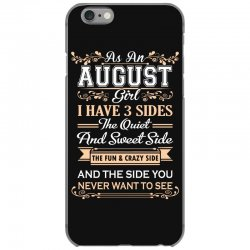 as an august girl i have three sides iPhone 6/6s Case | Artistshot