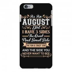 as an august girl i have three sides iPhone 6 Plus/6s Plus Case | Artistshot