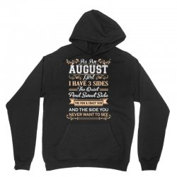 as an august girl i have three sides Unisex Hoodie | Artistshot
