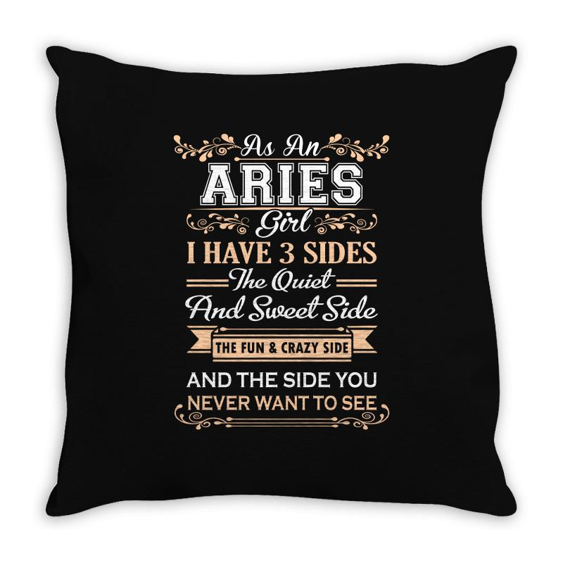 As An Aries Girl I Have Three Sides Throw Pillow | Artistshot