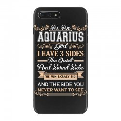 as an aquarius girl i have three sides iPhone 7 Plus Case | Artistshot