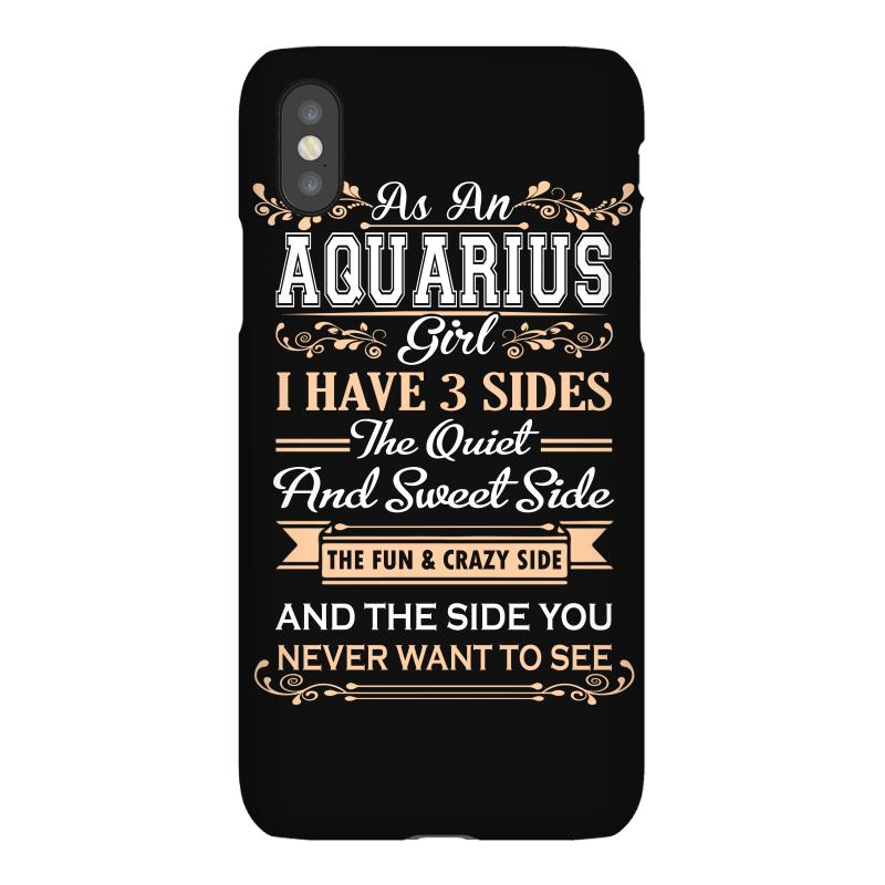 As An Aquarius Girl I Have Three Sides Iphonex Case | Artistshot