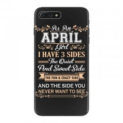 as an april girl i have three sides iPhone 7 Plus Case | Artistshot