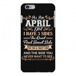 as an april girl i have three sides iPhone 6 Plus/6s Plus Case | Artistshot