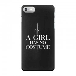 a girl has no costume iPhone 7 Case | Artistshot